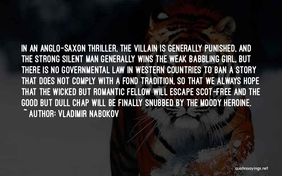 Anglo Saxon Quotes By Vladimir Nabokov