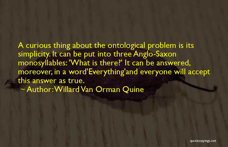 Anglo Saxon Quotes By Willard Van Orman Quine