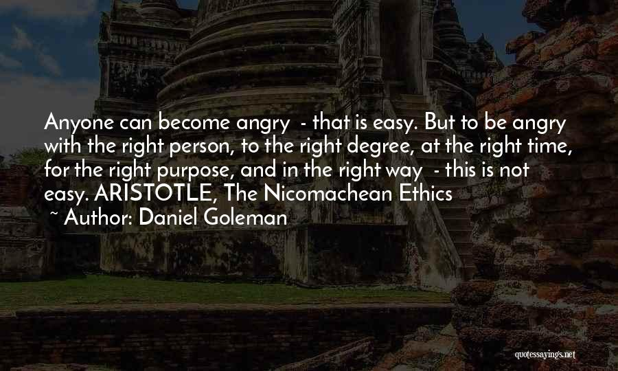 Angry Person Quotes By Daniel Goleman