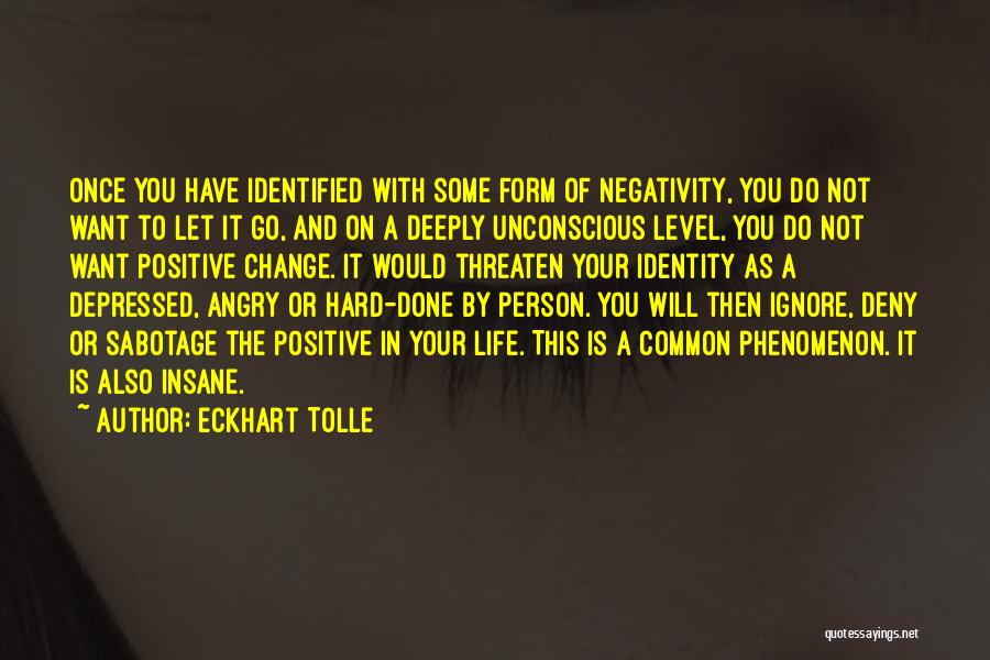 Angry Person Quotes By Eckhart Tolle