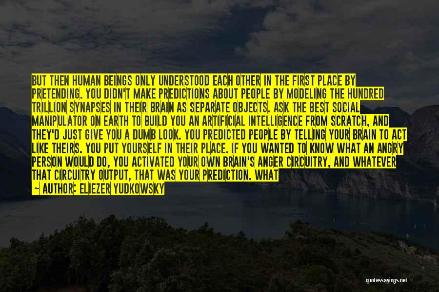 Angry Person Quotes By Eliezer Yudkowsky