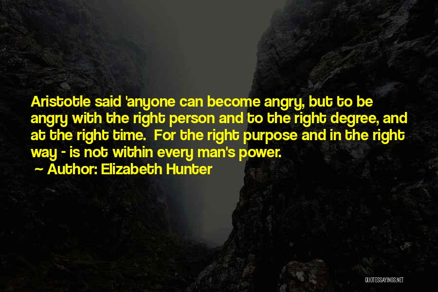 Angry Person Quotes By Elizabeth Hunter