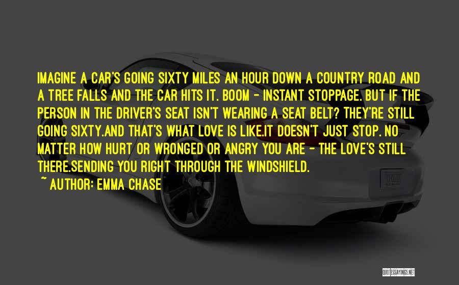 Angry Person Quotes By Emma Chase