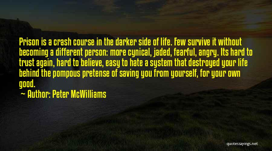 Angry Person Quotes By Peter McWilliams