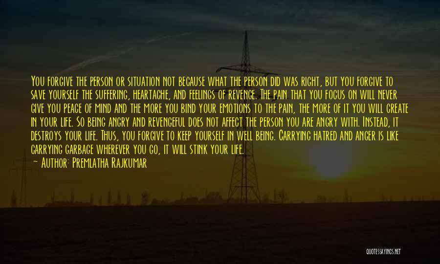 Angry Person Quotes By Premlatha Rajkumar