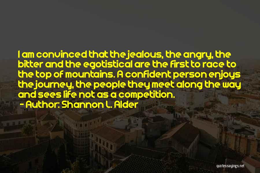 Angry Person Quotes By Shannon L. Alder