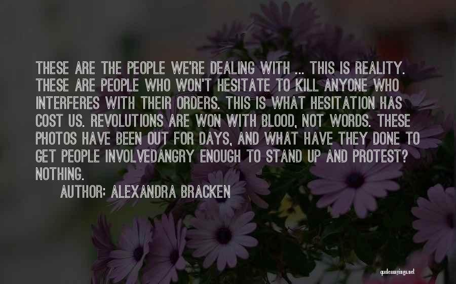 Angry Words Quotes By Alexandra Bracken