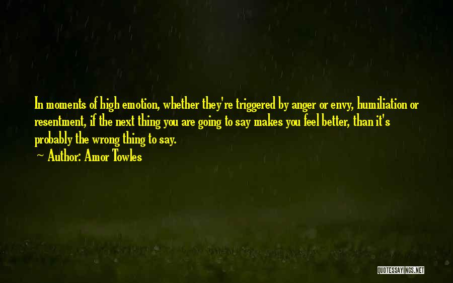 Angry Words Quotes By Amor Towles