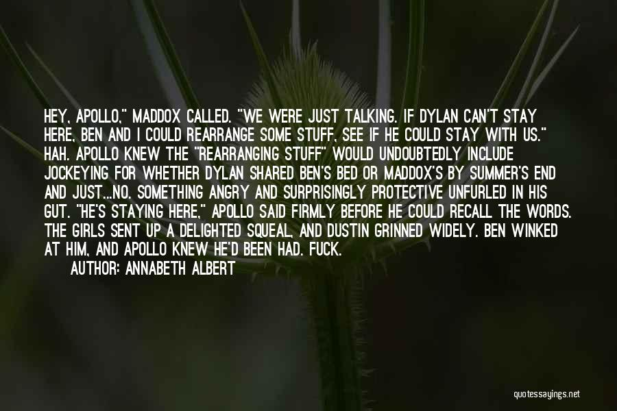 Angry Words Quotes By Annabeth Albert