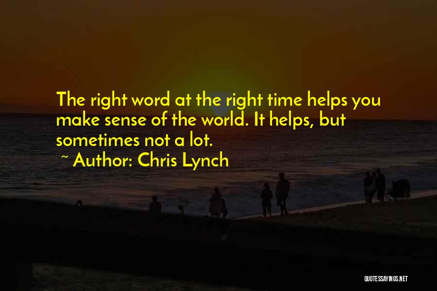 Angry Words Quotes By Chris Lynch