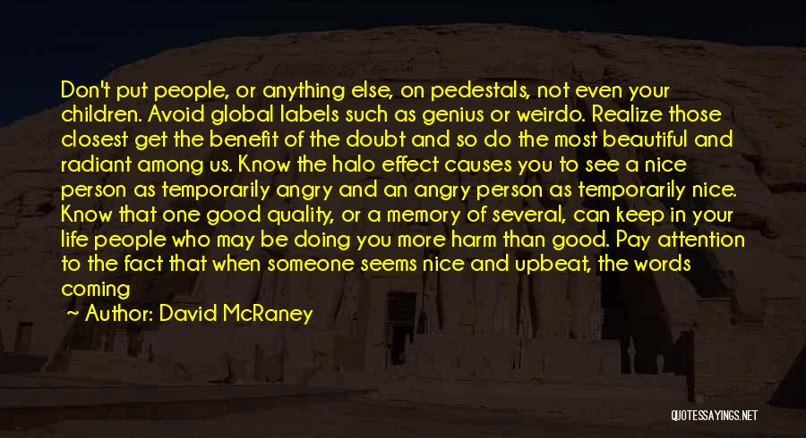 Angry Words Quotes By David McRaney