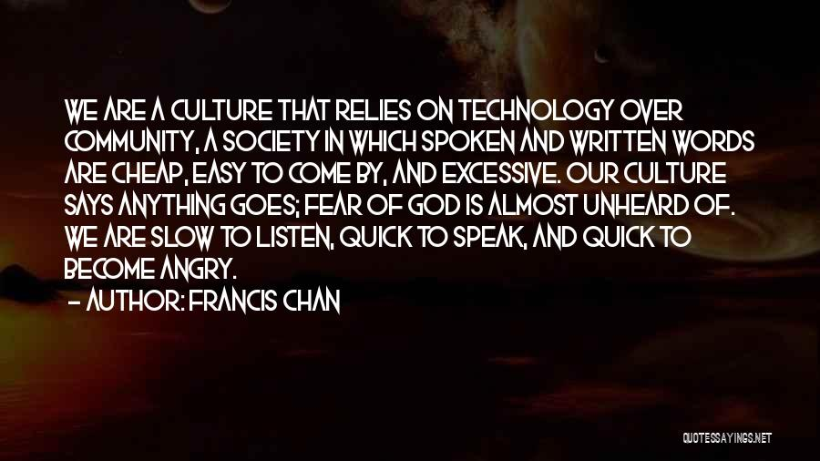 Angry Words Quotes By Francis Chan