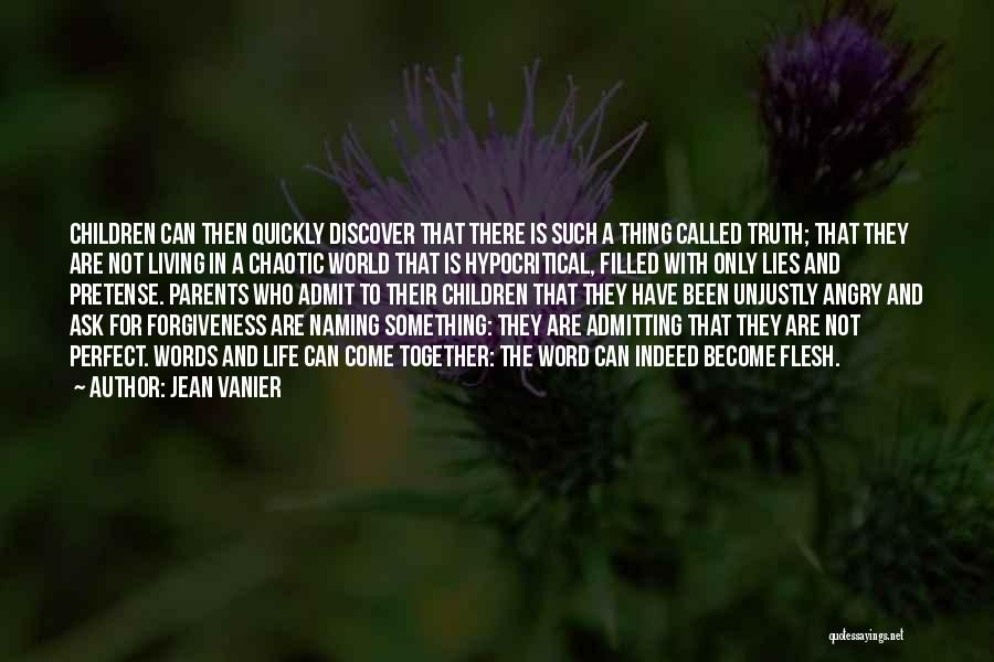 Angry Words Quotes By Jean Vanier
