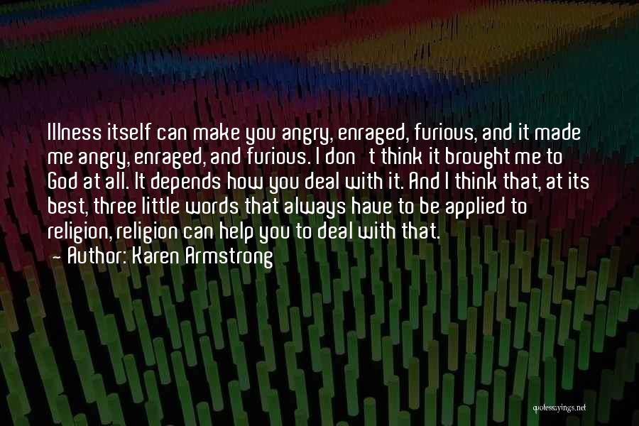 Angry Words Quotes By Karen Armstrong