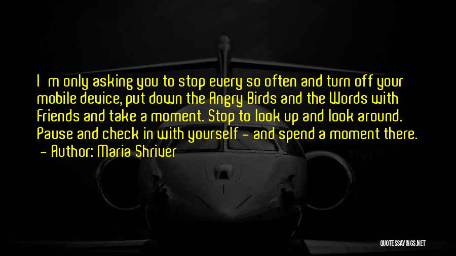 Angry Words Quotes By Maria Shriver