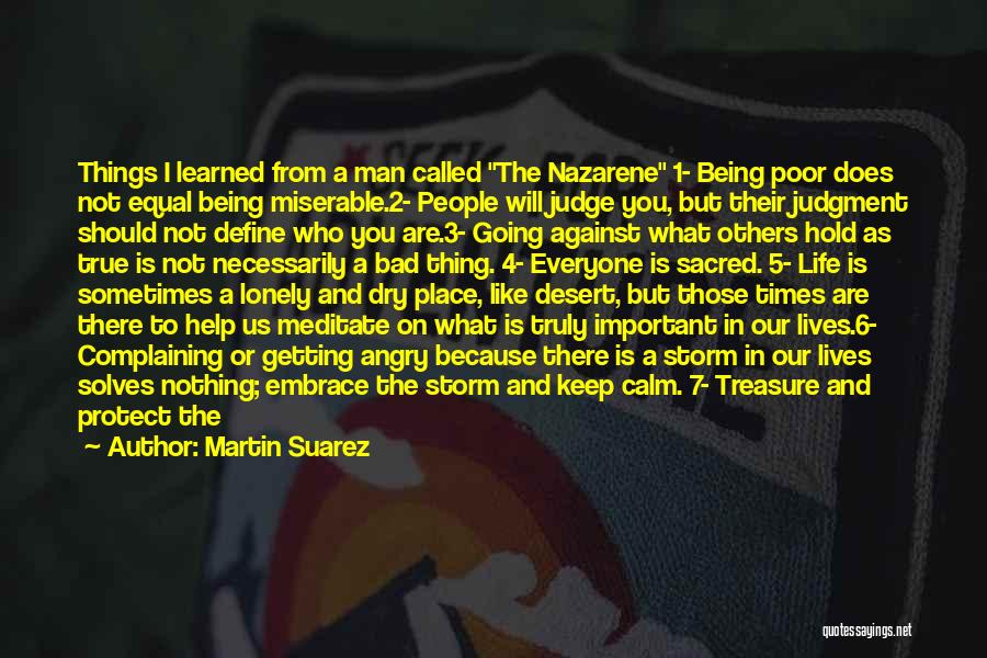 Angry Words Quotes By Martin Suarez