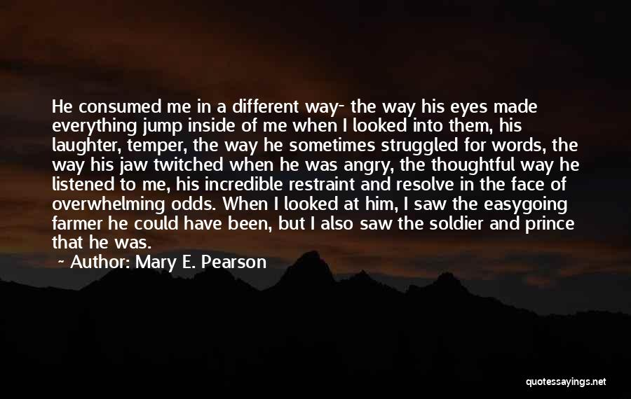 Angry Words Quotes By Mary E. Pearson