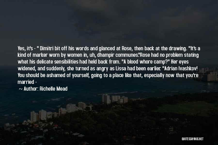 Angry Words Quotes By Richelle Mead
