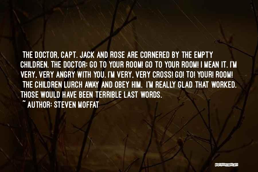 Angry Words Quotes By Steven Moffat