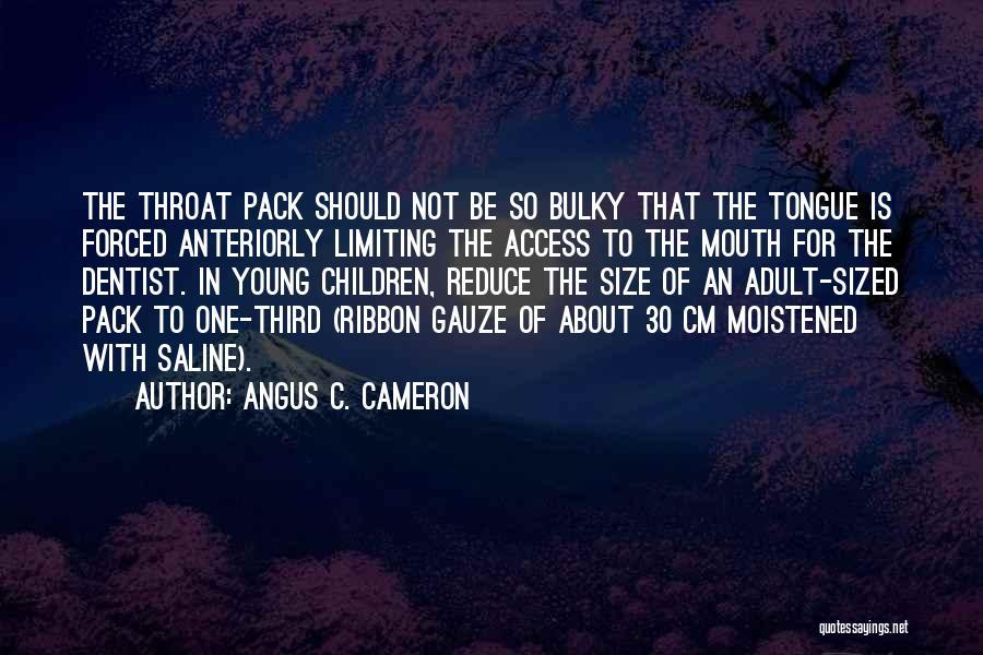 Angus C. Cameron Quotes 1601645