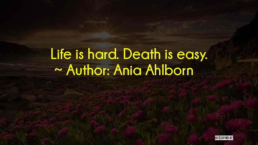 Ania Ahlborn Quotes 1320510
