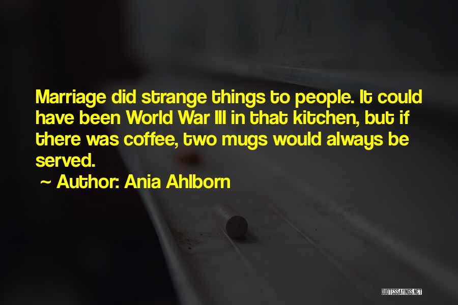 Ania Ahlborn Quotes 2162932