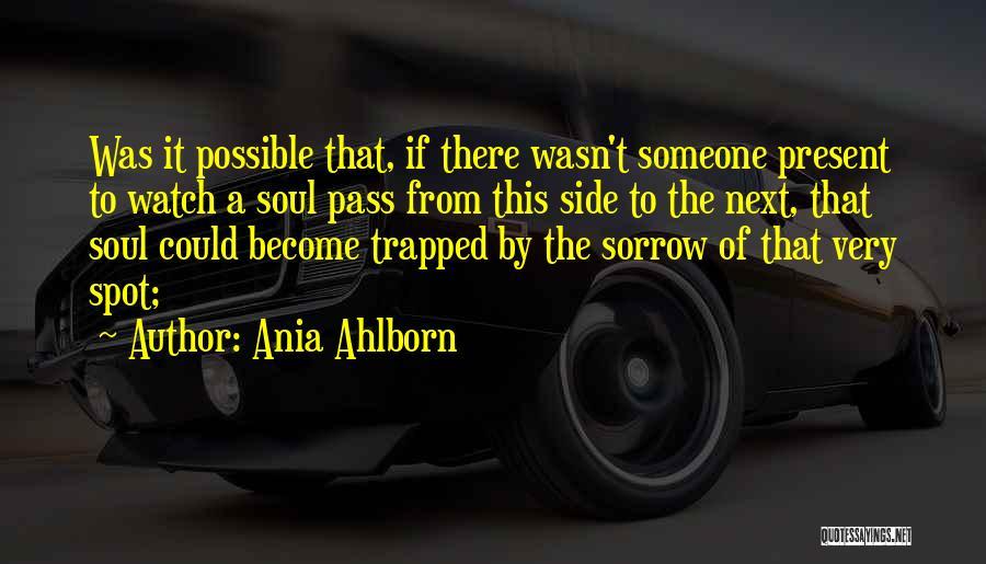 Ania Ahlborn Quotes 301704