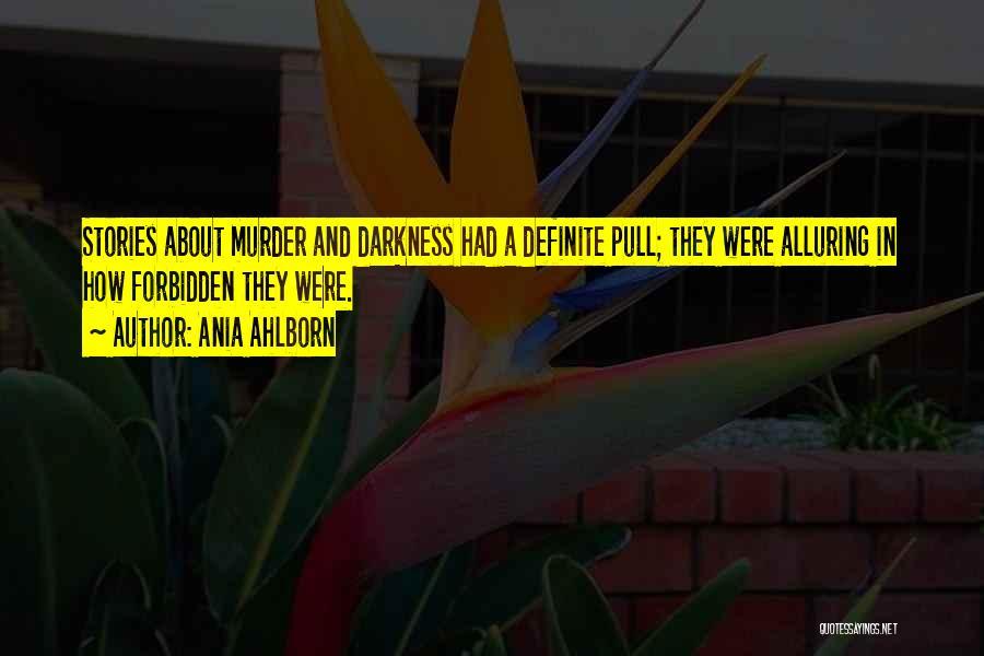 Ania Ahlborn Quotes 666362