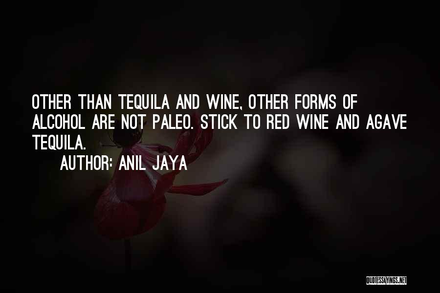 Anil Jaya Quotes 2252576