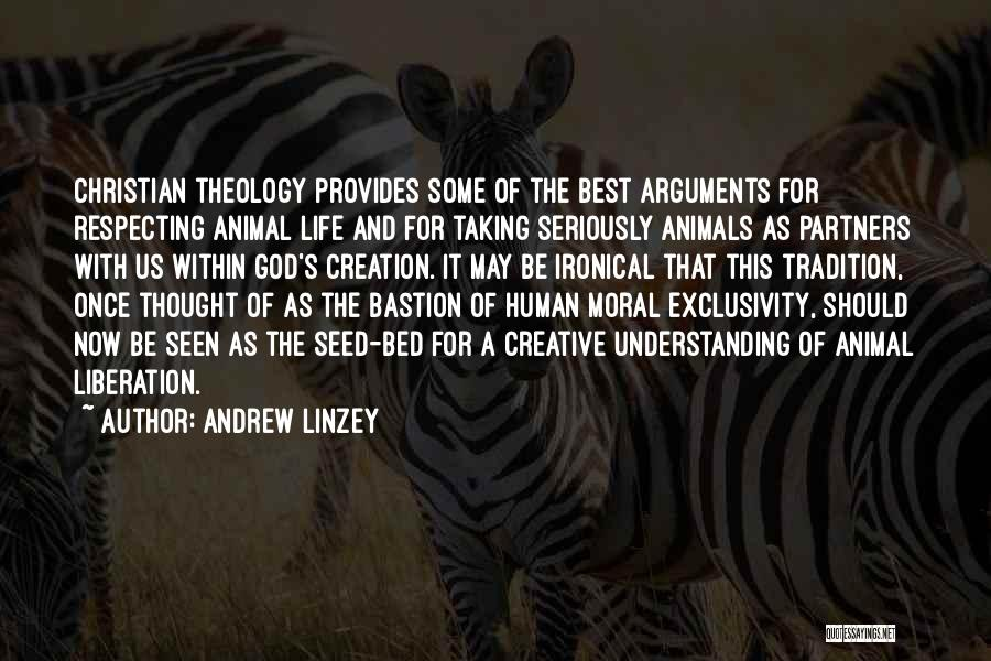 Animal Liberation Quotes By Andrew Linzey