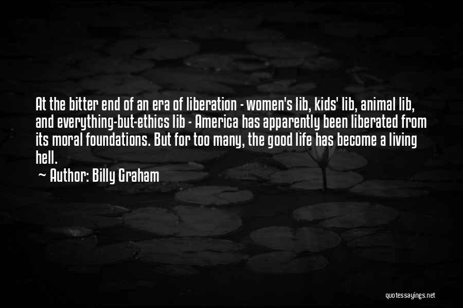 Animal Liberation Quotes By Billy Graham