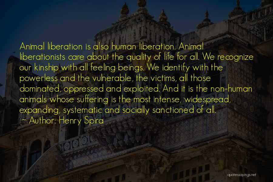 Animal Liberation Quotes By Henry Spira