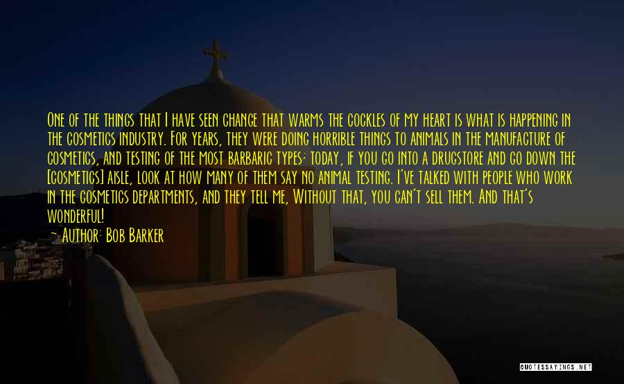 Animal Testing Quotes By Bob Barker