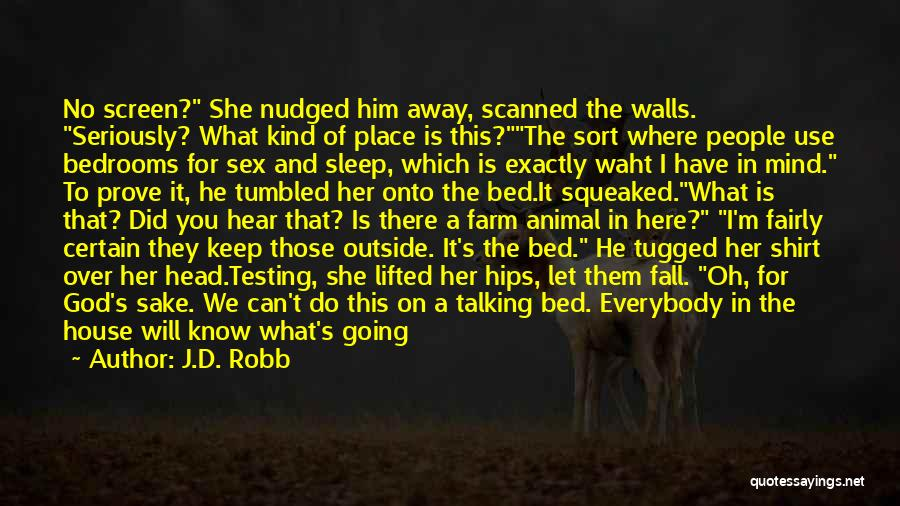 Animal Testing Quotes By J.D. Robb