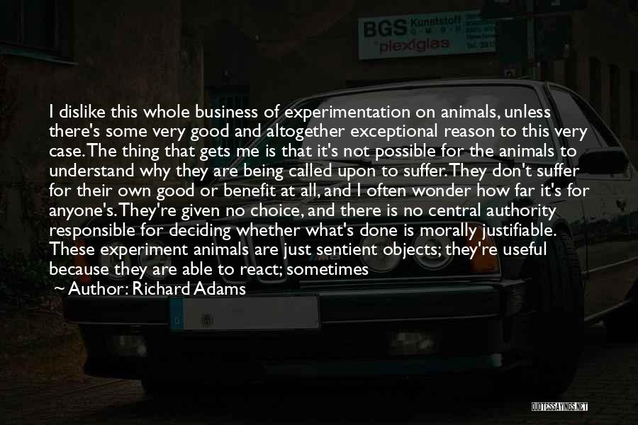 Animal Testing Quotes By Richard Adams