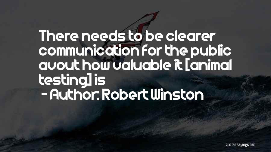 Animal Testing Quotes By Robert Winston