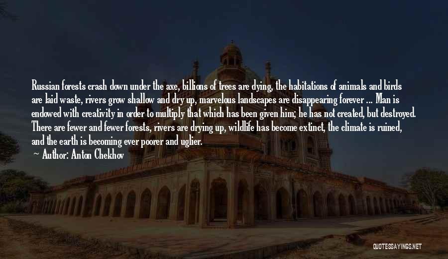 Animals Dying Quotes By Anton Chekhov