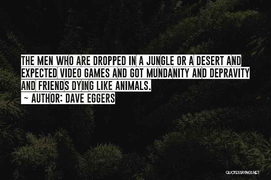 Animals Dying Quotes By Dave Eggers