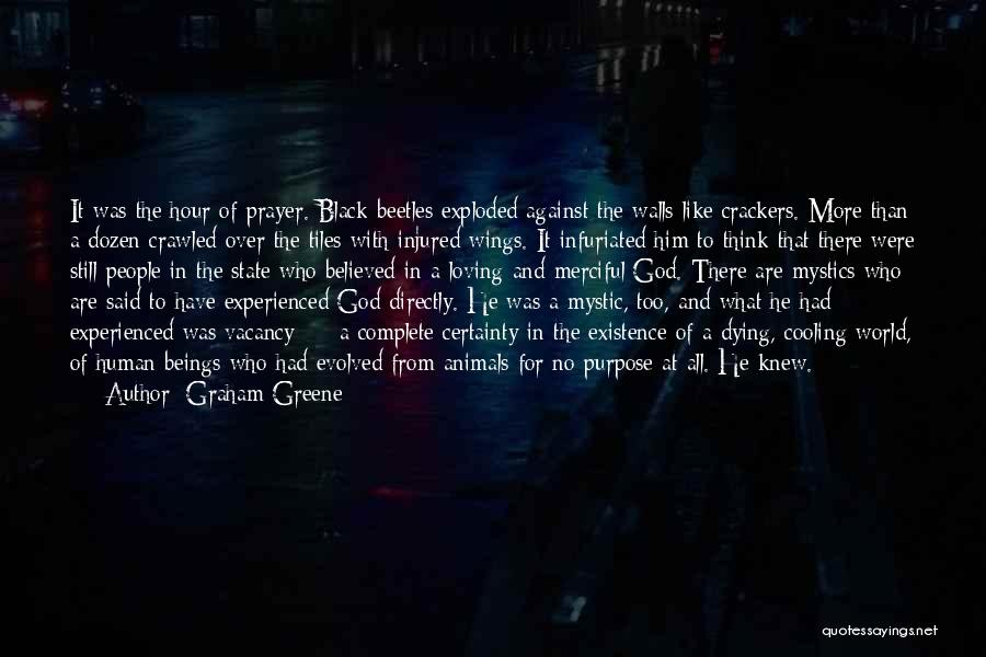 Animals Dying Quotes By Graham Greene