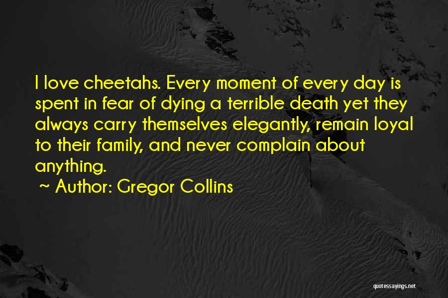 Animals Dying Quotes By Gregor Collins