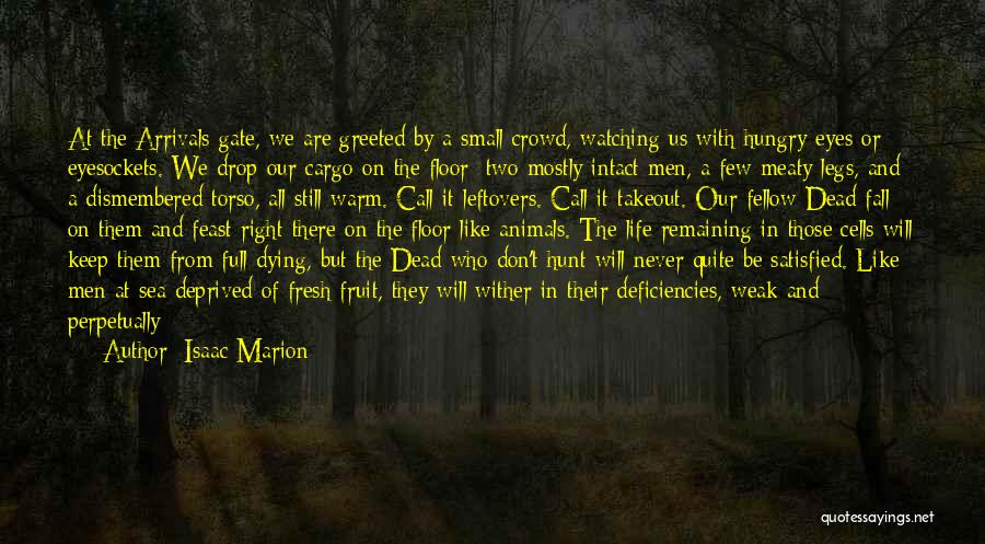 Animals Dying Quotes By Isaac Marion