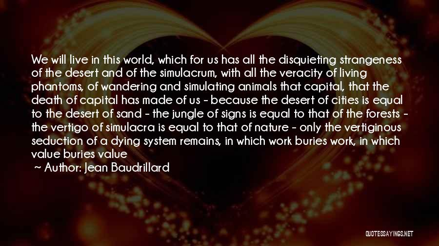 Animals Dying Quotes By Jean Baudrillard