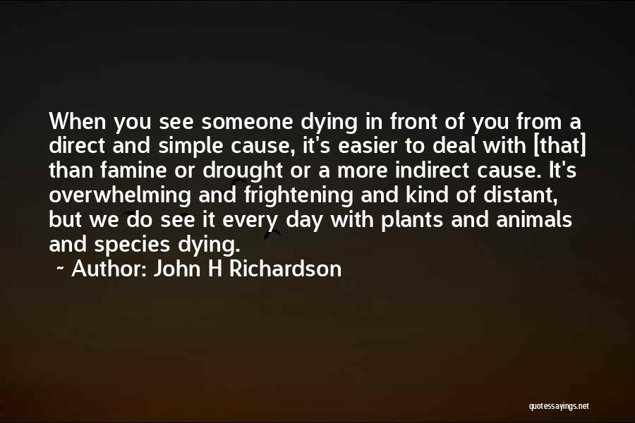 Animals Dying Quotes By John H Richardson