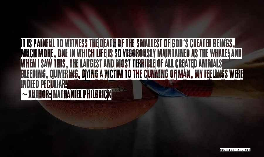 Animals Dying Quotes By Nathaniel Philbrick