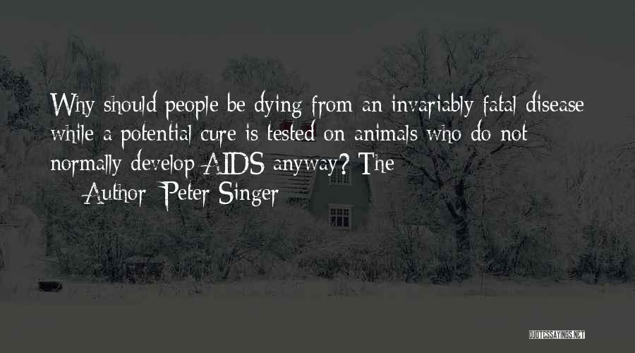 Animals Dying Quotes By Peter Singer