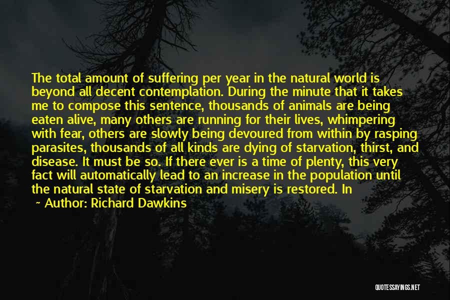 Animals Dying Quotes By Richard Dawkins