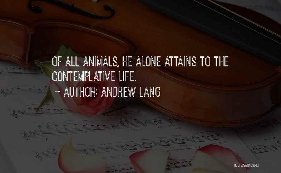 Animals Quotes By Andrew Lang