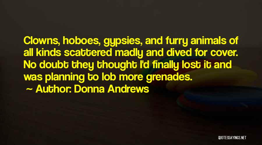 Animals Quotes By Donna Andrews