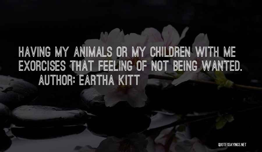 Animals Quotes By Eartha Kitt