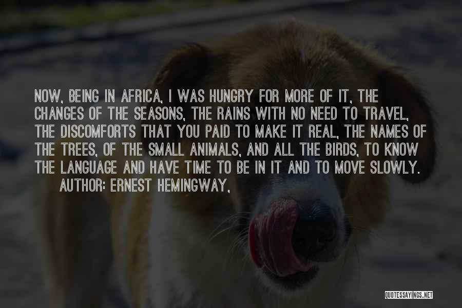 Animals Quotes By Ernest Hemingway,